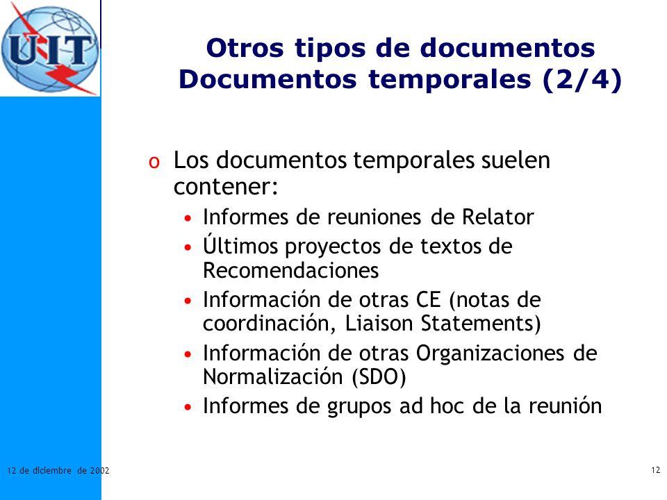 Otros tipos de documentos Documentos temporales (2/4)