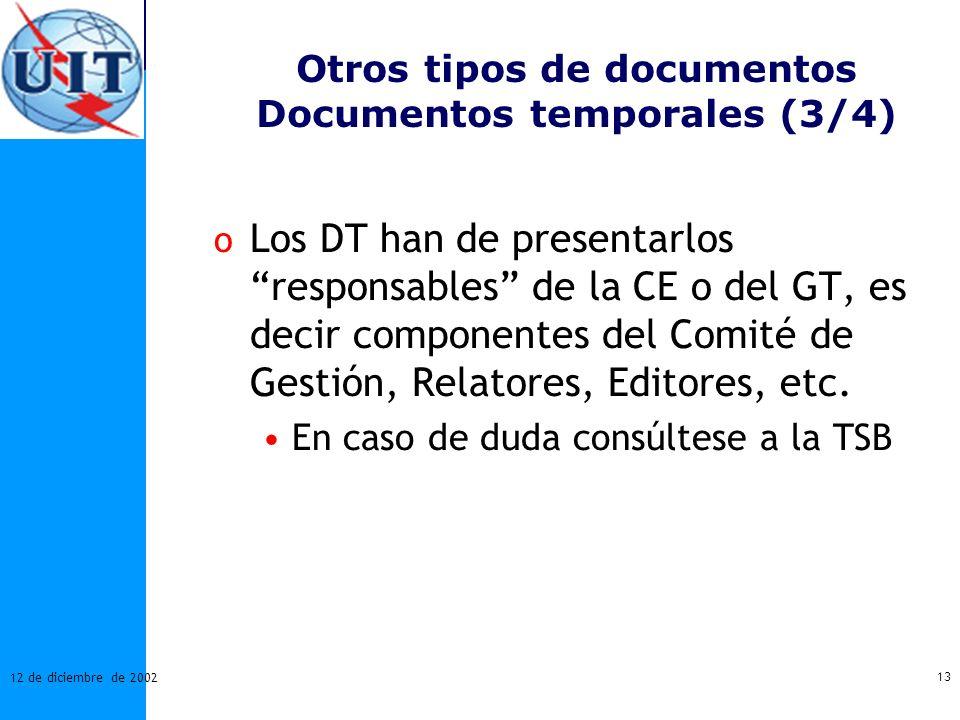 Otros tipos de documentos Documentos temporales (3/4)