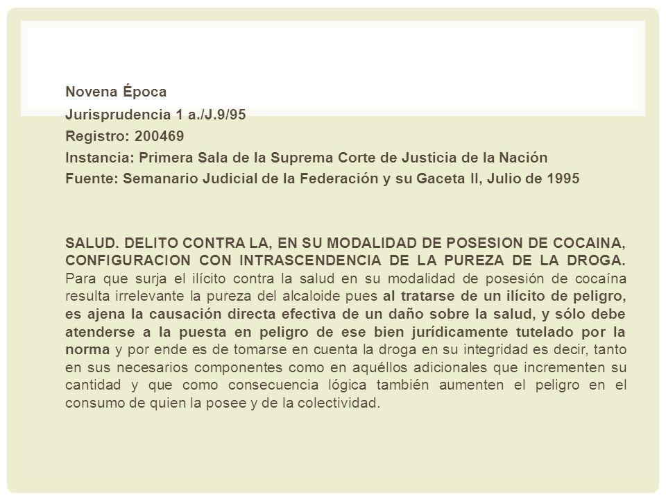 Novena Época Jurisprudencia 1 a./J.9/95 Registro: 200469