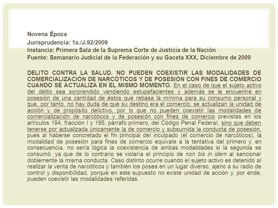 Novena Época Jurisprudencia: 1a./J.92/2009
