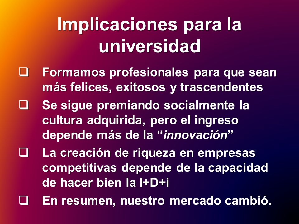 Implicaciones para la universidad