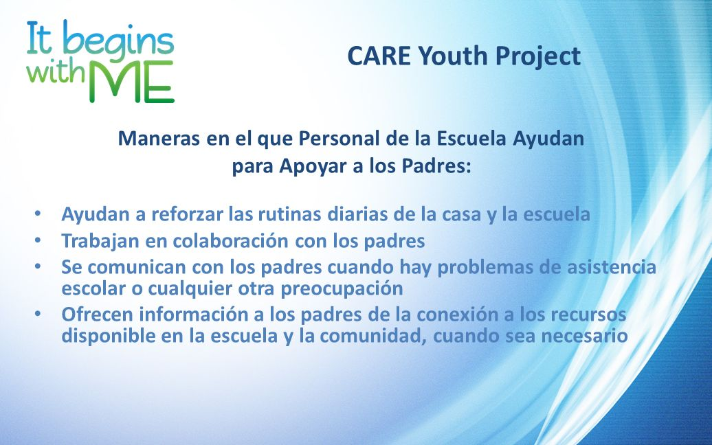 CARE Youth Project Maneras en el que Personal de la Escuela Ayudan