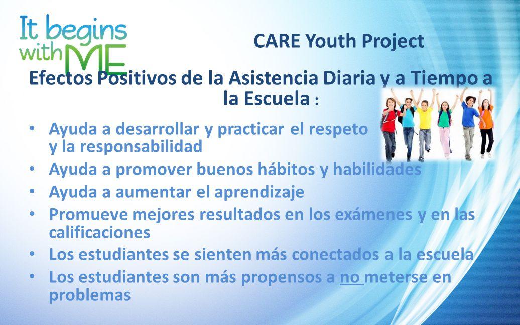 Efectos Positivos de la Asistencia Diaria y a Tiempo a la Escuela :