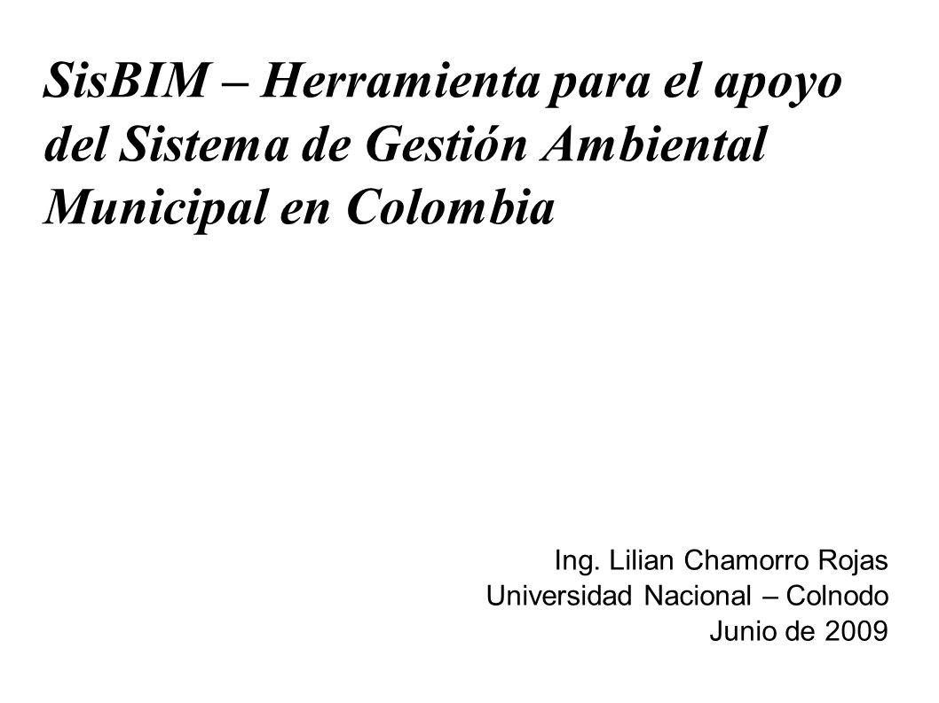 SisBIM – Herramienta para el apoyo del Sistema de Gestión Ambiental Municipal en Colombia