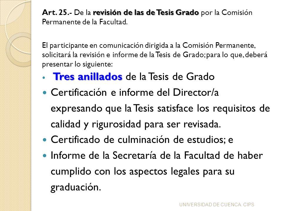 Certificado de culminación de estudios; e