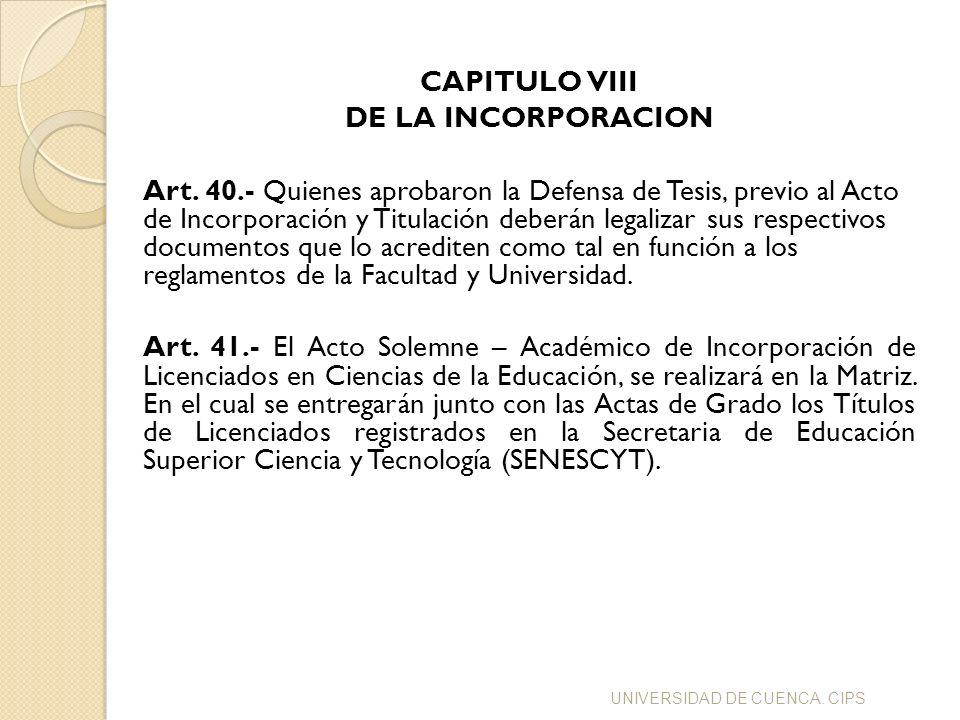 CAPITULO VIII DE LA INCORPORACION