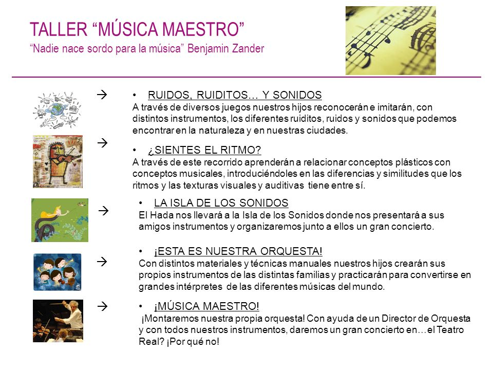 TALLER MÚSICA MAESTRO Nadie nace sordo para la música Benjamin Zander