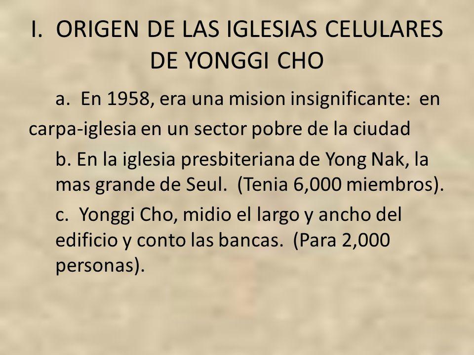 I. ORIGEN DE LAS IGLESIAS CELULARES DE YONGGI CHO
