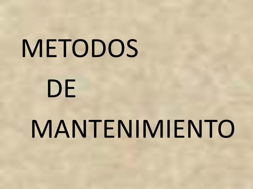 METODOS DE MANTENIMIENTO