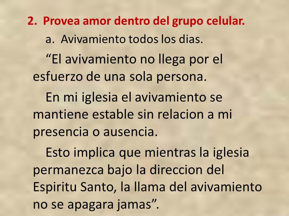 2. Provea amor dentro del grupo celular.