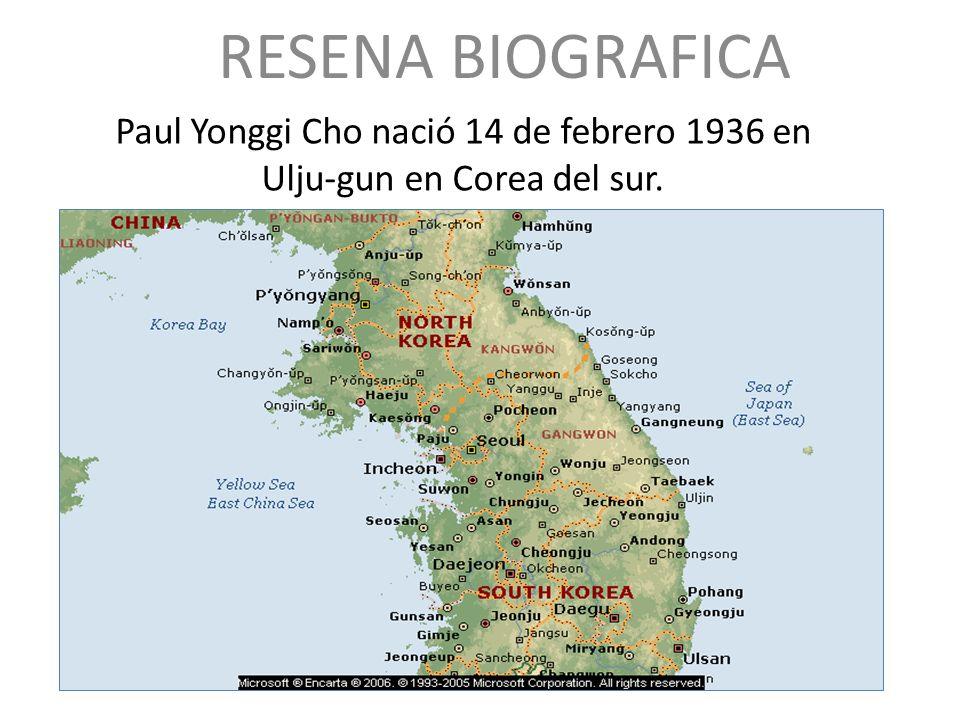 Paul Yonggi Cho nació 14 de febrero 1936 en Ulju-gun en Corea del sur.