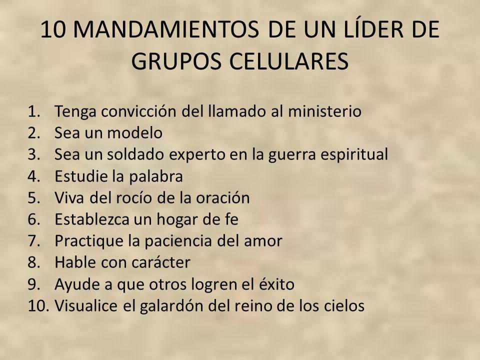 10 MANDAMIENTOS DE UN LÍDER DE GRUPOS CELULARES
