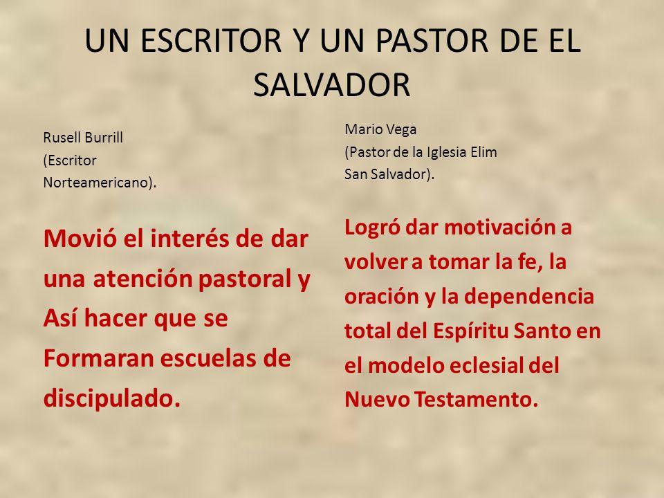 UN ESCRITOR Y UN PASTOR DE EL SALVADOR
