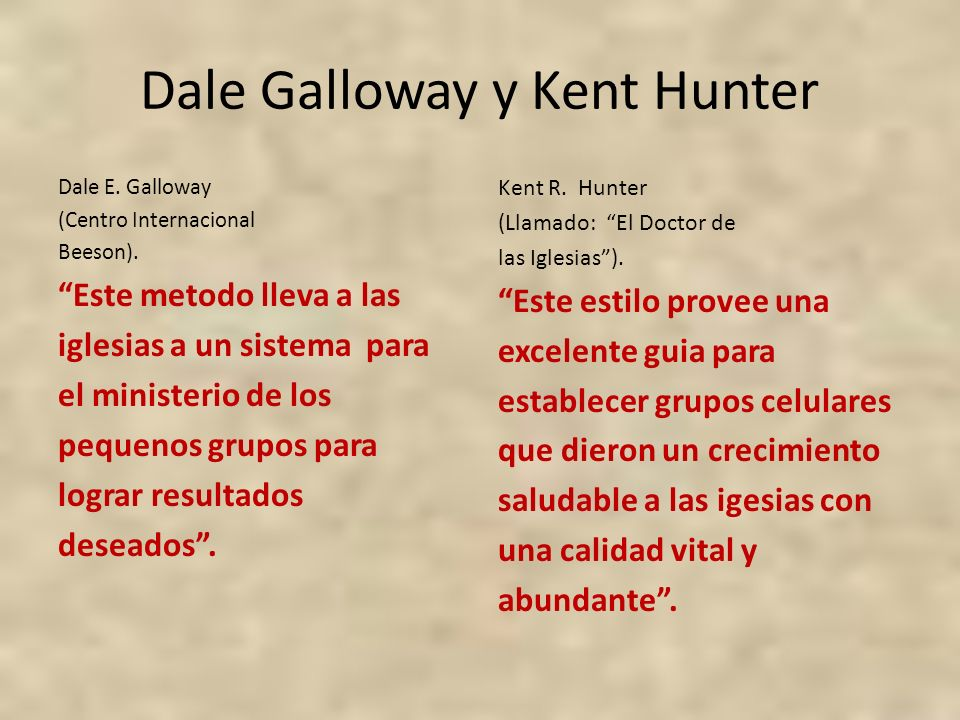 Dale Galloway y Kent Hunter