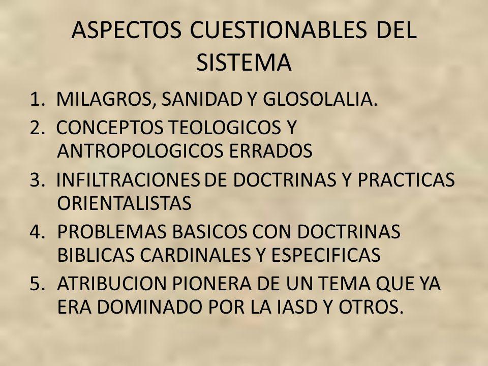 ASPECTOS CUESTIONABLES DEL SISTEMA