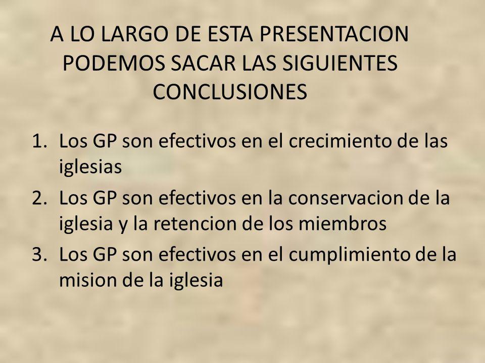 A LO LARGO DE ESTA PRESENTACION PODEMOS SACAR LAS SIGUIENTES CONCLUSIONES