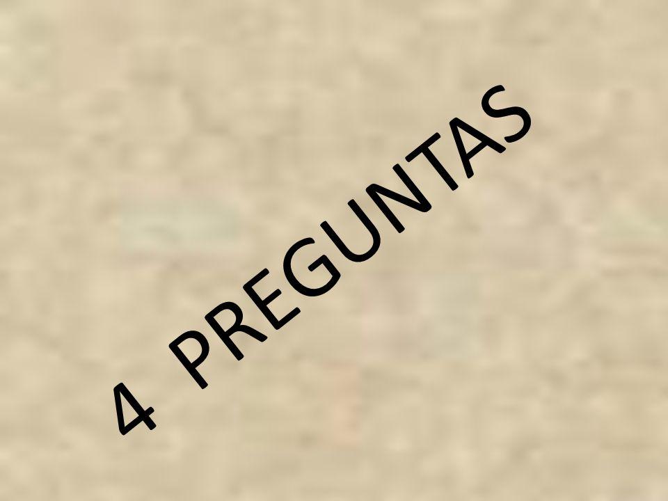 4 PREGUNTAS