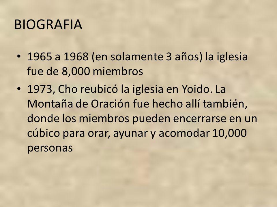 BIOGRAFIA 1965 a 1968 (en solamente 3 años) la iglesia fue de 8,000 miembros.
