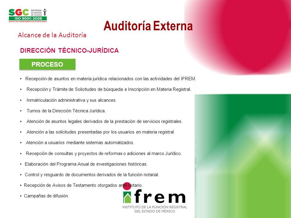 Auditoría Externa Alcance de la Auditoría DIRECCIÓN TÉCNICO-JURÍDICA