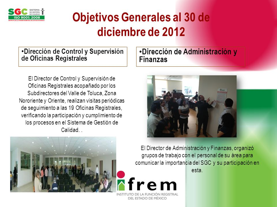 Objetivos Generales al 30 de diciembre de 2012