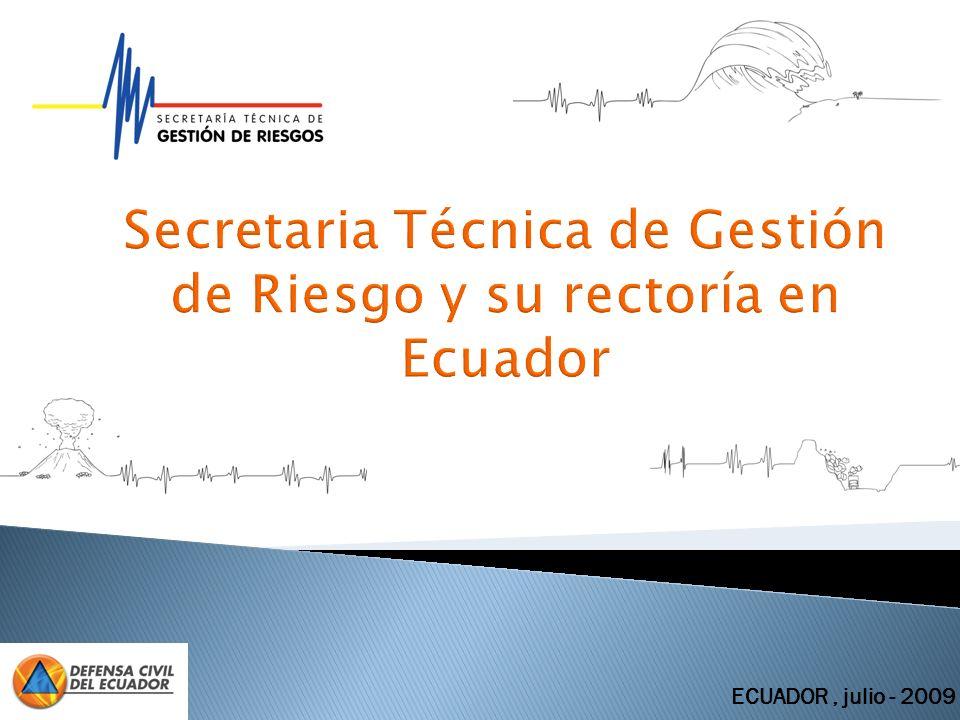 Secretaria Técnica de Gestión de Riesgo y su rectoría en Ecuador