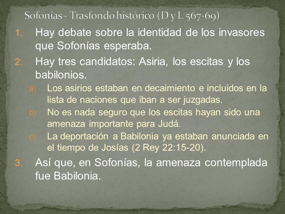 Sofonías - Trasfondo histórico (D y L 567-69)