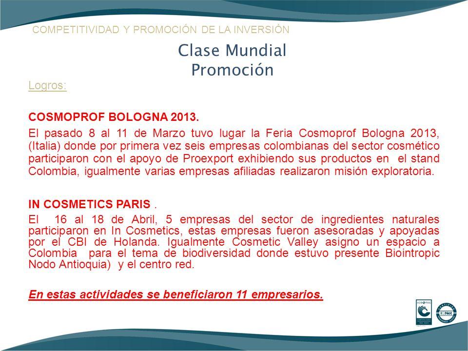 Clase Mundial Promoción Logros: COSMOPROF BOLOGNA 2013.