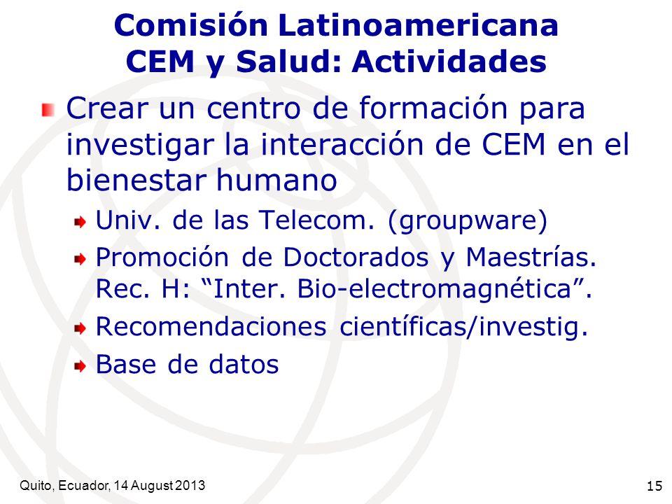 Comisión Latinoamericana CEM y Salud: Actividades