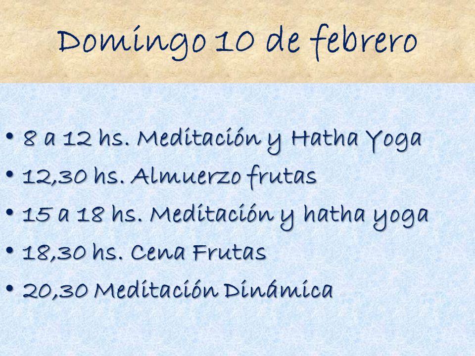Domingo 10 de febrero 8 a 12 hs. Meditación y Hatha Yoga