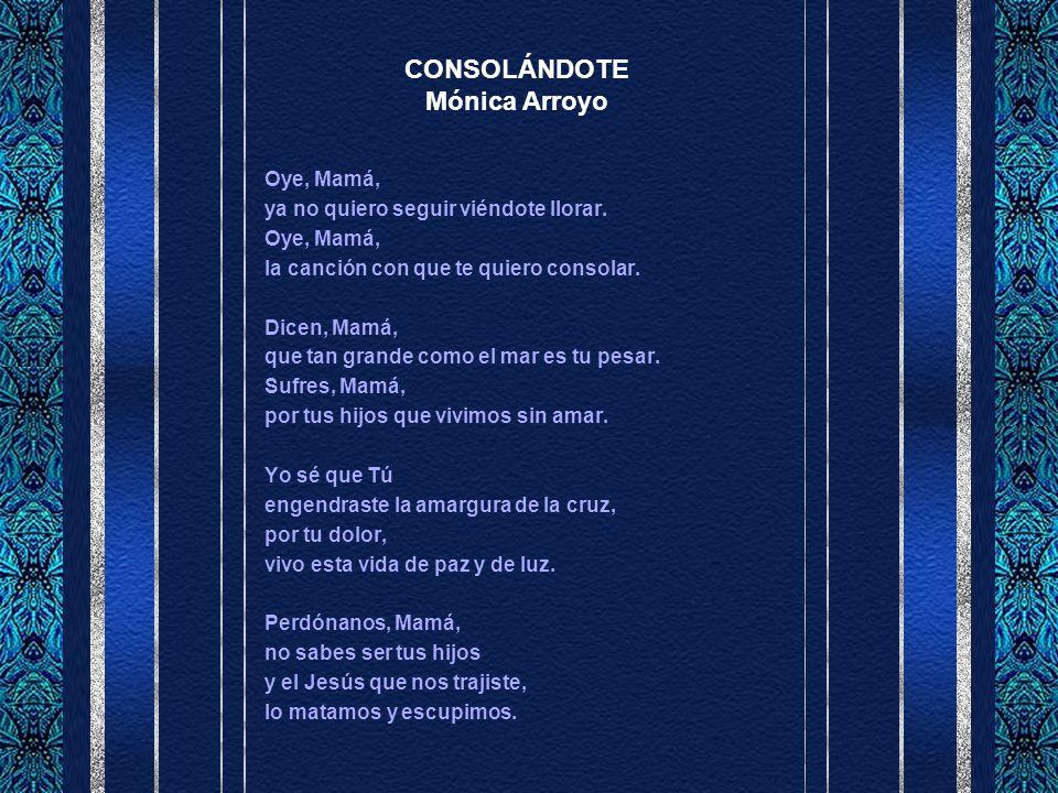 CONSOLÁNDOTE Mónica Arroyo