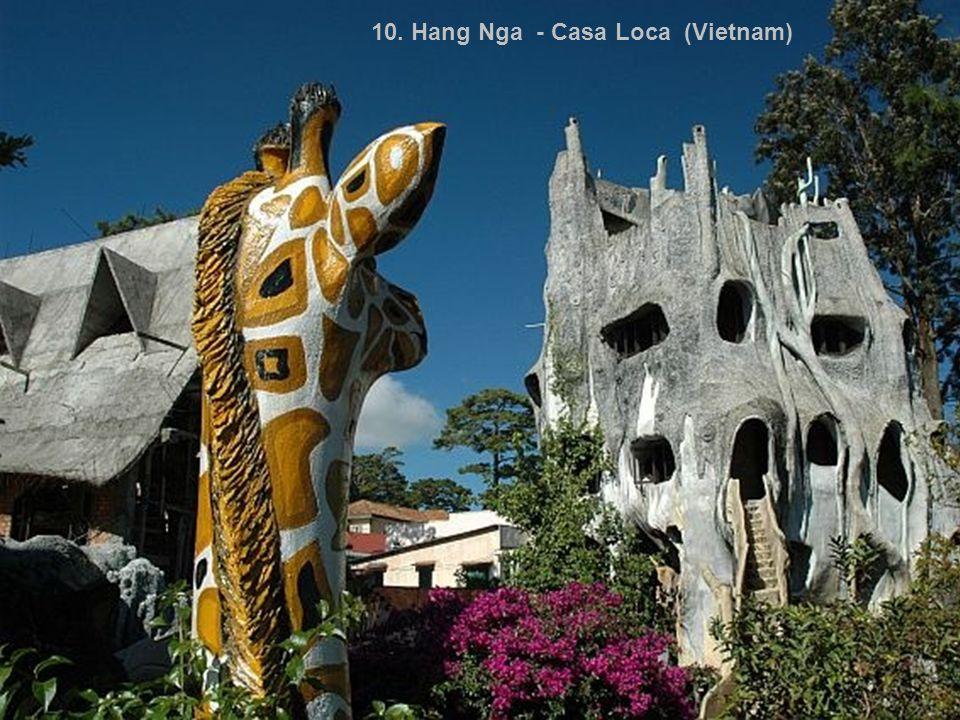 10. Hang Nga - Casa Loca (Vietnam)