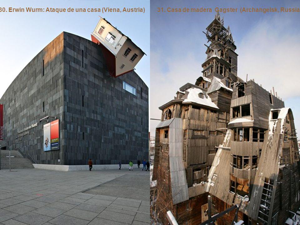 30. Erwin Wurm: Ataque de una casa (Viena, Austria)