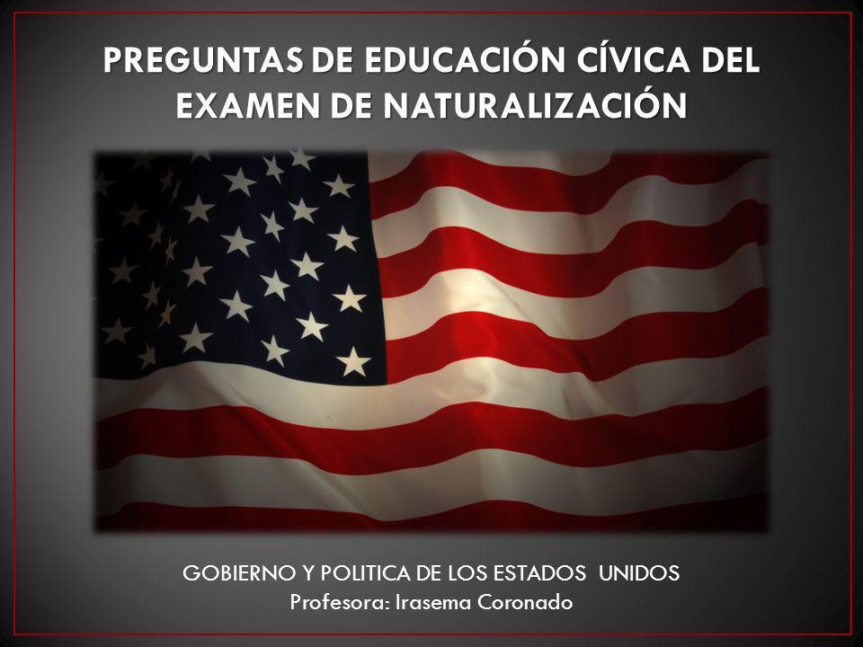 Preguntas de educación cívica del Examen de Naturalización