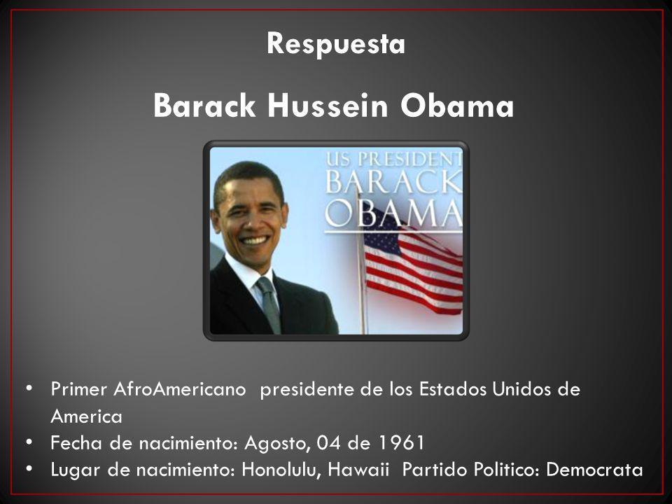 Barack Hussein Obama Respuesta