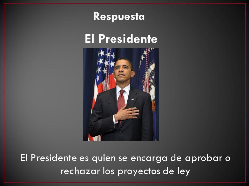 El Presidente Respuesta