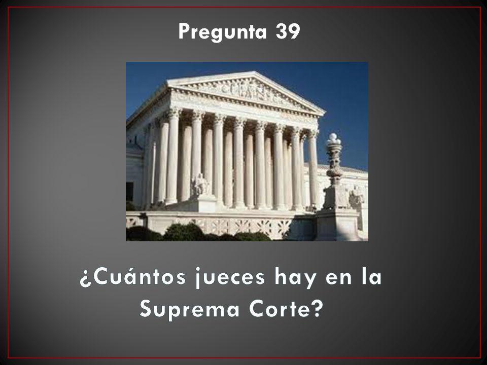 ¿Cuántos jueces hay en la Suprema Corte