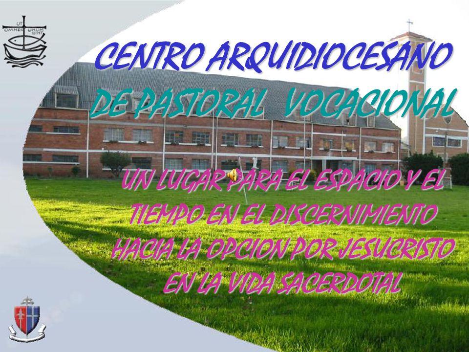 CENTRO ARQUIDIOCESANO DE PASTORAL VOCACIONAL