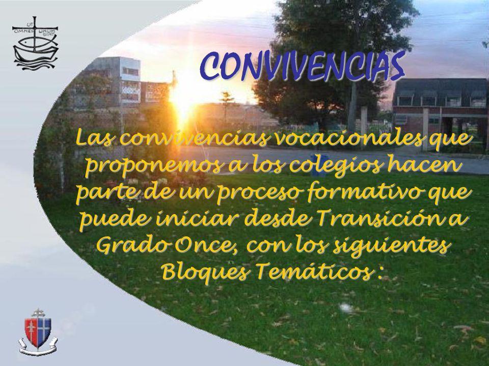 CONVIVENCIAS Las convivencias vocacionales que