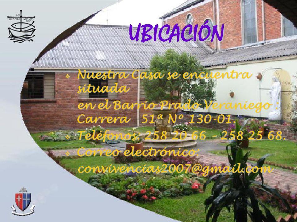 UBICACIÓN Nuestra Casa se encuentra situada