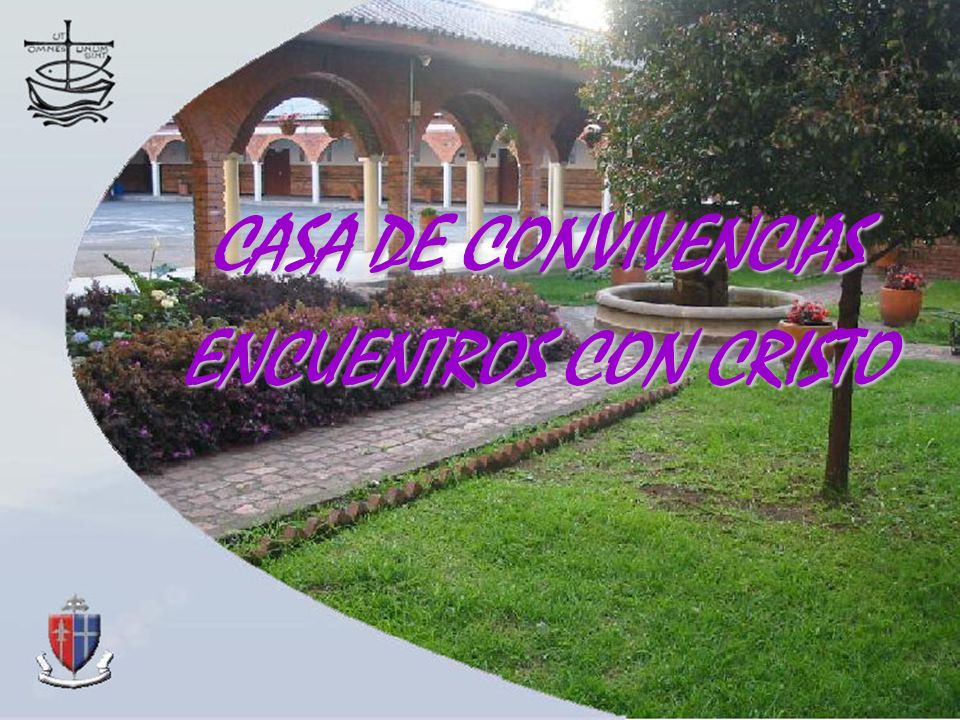 CASA DE CONVIVENCIAS ENCUENTROS CON CRISTO