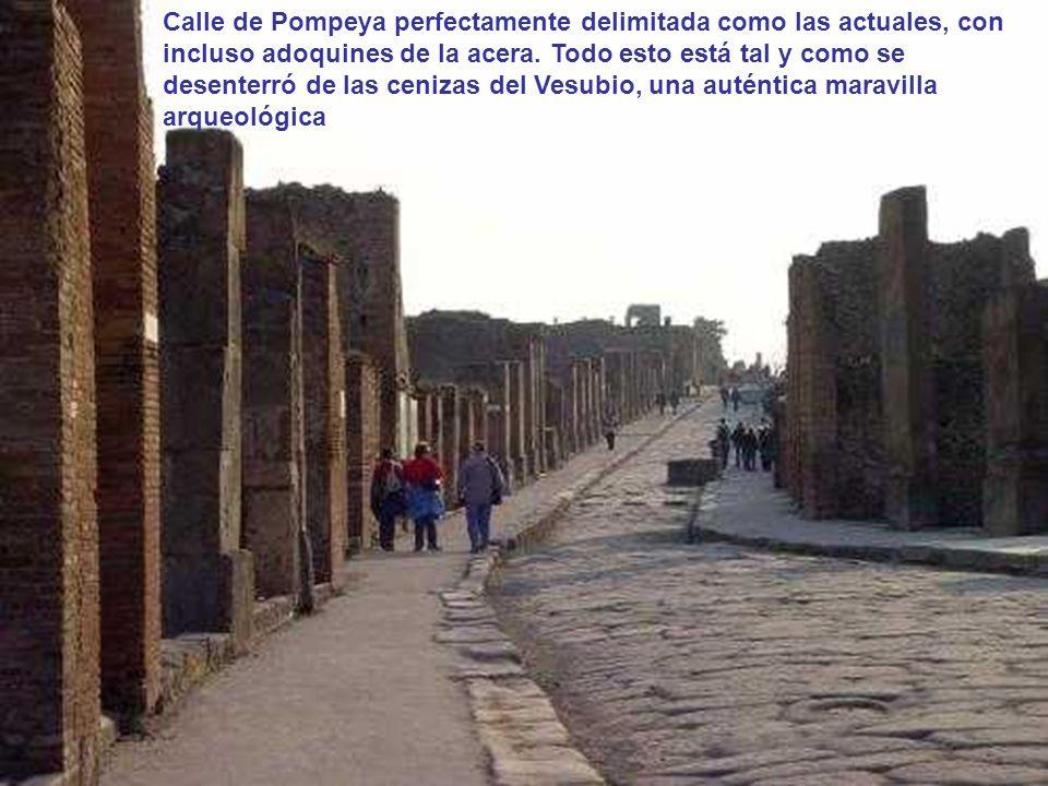 Calle de Pompeya perfectamente delimitada como las actuales, con incluso adoquines de la acera.