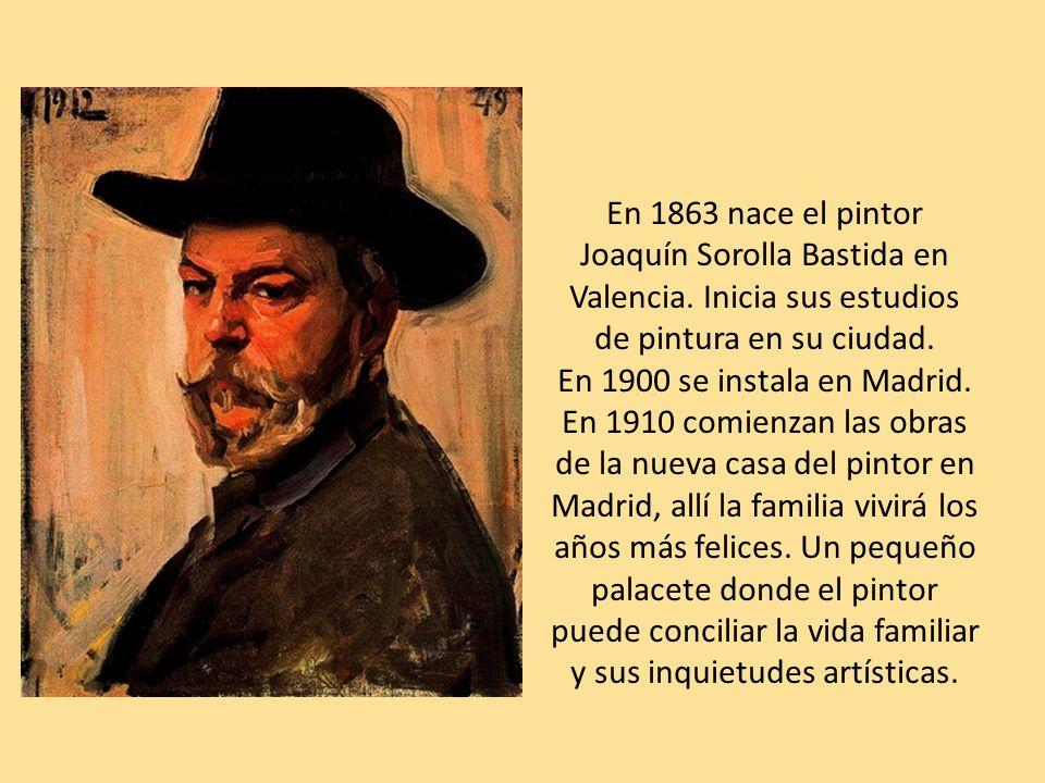 En 1863 nace el pintor Joaquín Sorolla Bastida en Valencia