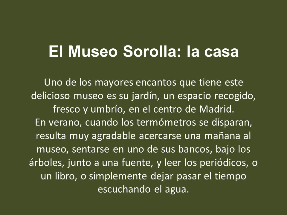 El Museo Sorolla: la casa