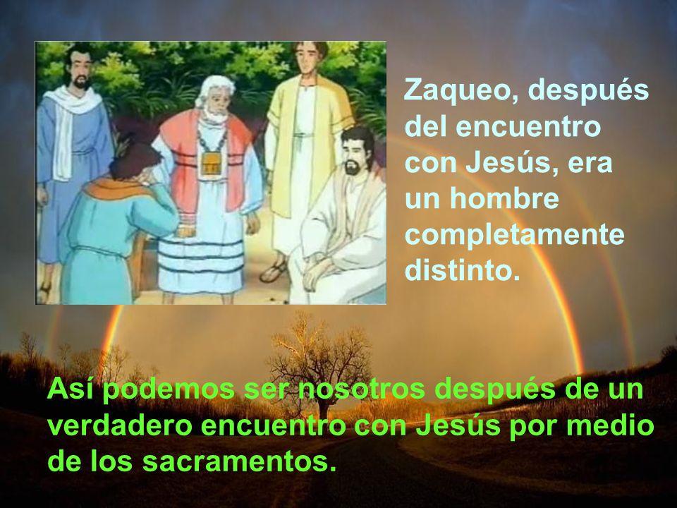 Zaqueo, después del encuentro con Jesús, era un hombre completamente distinto.