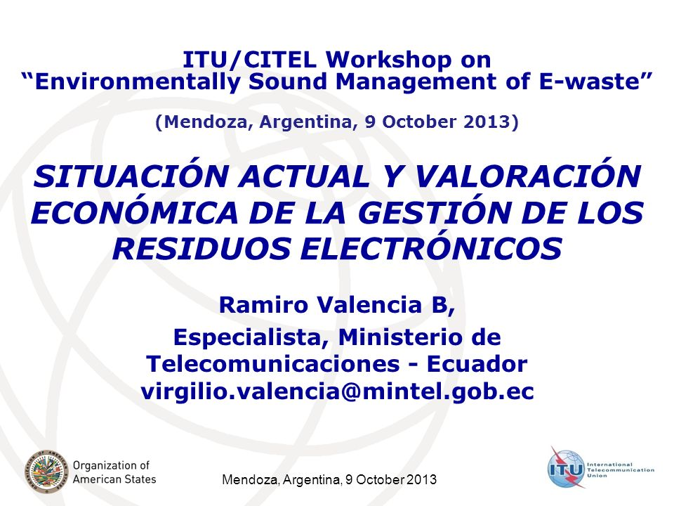 ITU/CITEL Workshop on Environmentally Sound Management of E-waste