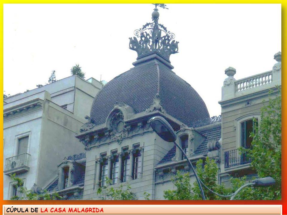 CÚPULA DE LA CASA MALAGRIDA