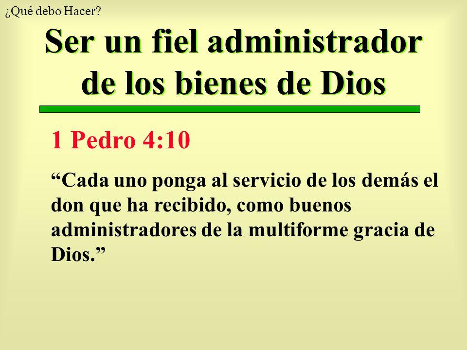 Ser un fiel administrador de los bienes de Dios