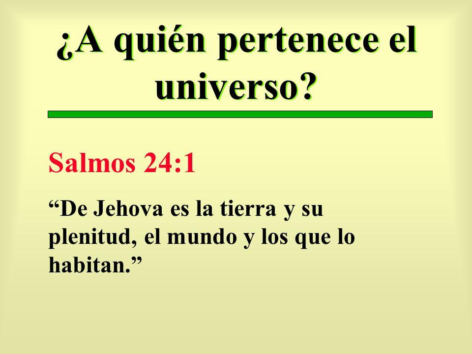 ¿A quién pertenece el universo