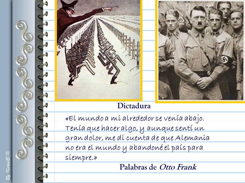 Dictadura Palabras de Otto Frank