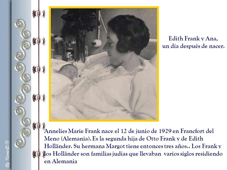 Edith Frank y Ana, un día después de nacer.
